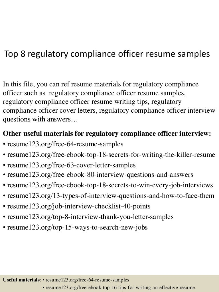 top8regulatorycomplianceofficerresumesamples 150516101531 lva1 app6891 thumbnail 4jpgcb1431771371 - Regulatory Compliance Officer Sample Resume