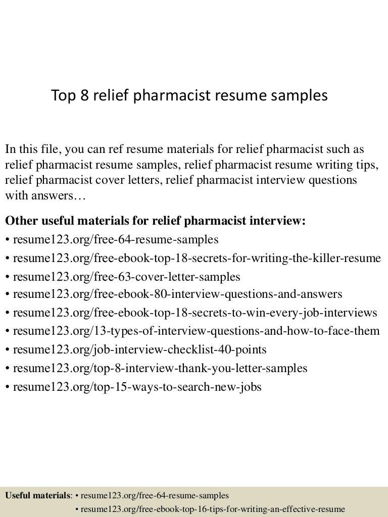 top8reliefpharmacistresumesamples 150723090142 lva1 app6892 thumbnail 4jpgcb1437642151 - Retail Pharmacist Resume Sample
