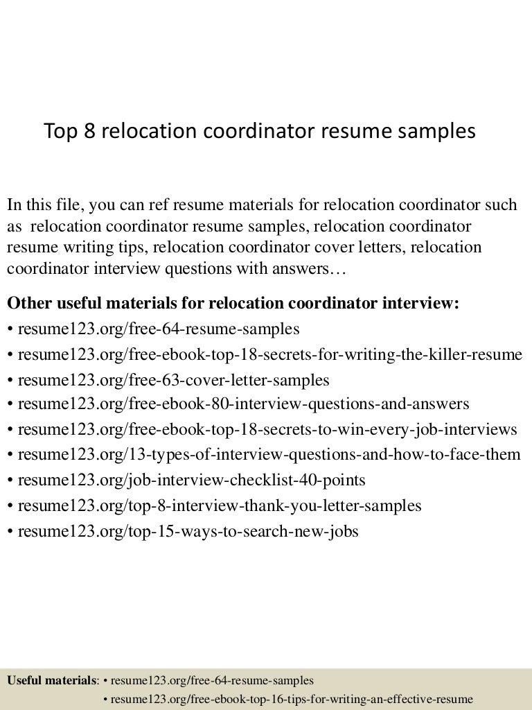top8relocationcoordinatorresumesamples 150614152224 lva1 app6892 thumbnail 4 jpg cb 1434295389