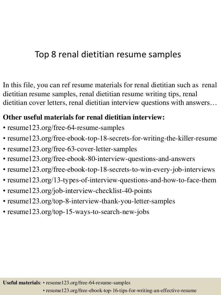 top8renaldietitianresumesamples 150723085406 lva1 app6891 thumbnail 4 jpg cb 1437641691 - Clinical Dietician Cover Letter