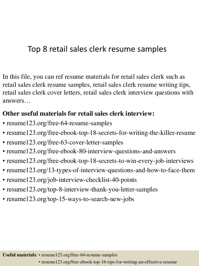 Top 8 retail sales clerk resume samples