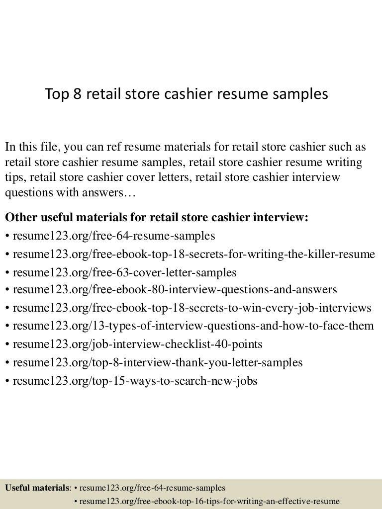 Top 8 retail store cashier resume samples