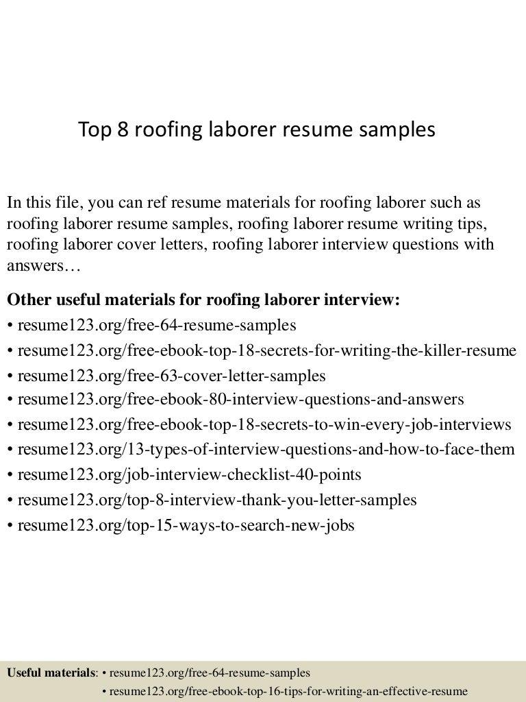 top8roofinglaborerresumesamples 150723085639 lva1 app6891 thumbnail 4jpgcb1437641847 - Laborer Resume Examples