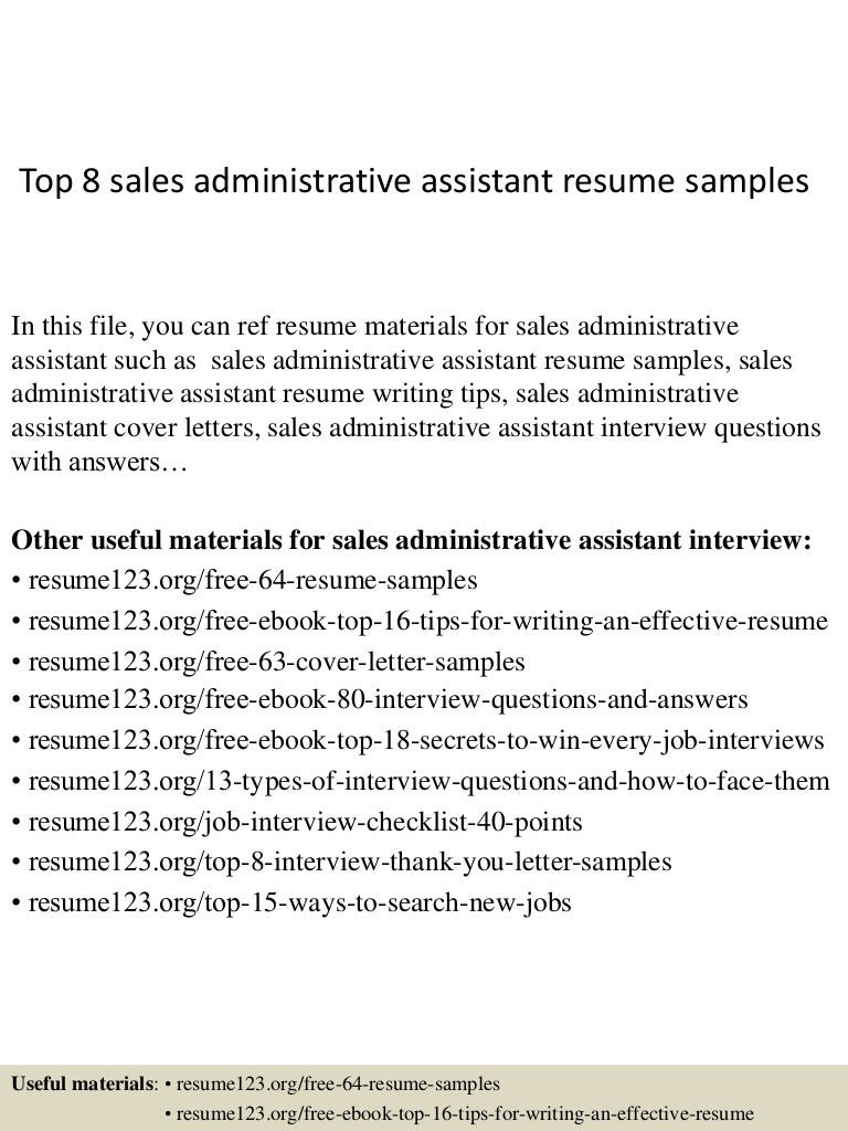 top8salesadministrativeassistantresumesamples 150409001550 conversion gate01 thumbnail 4jpgcb1428556598 - Administrative Assistant Resume Sample