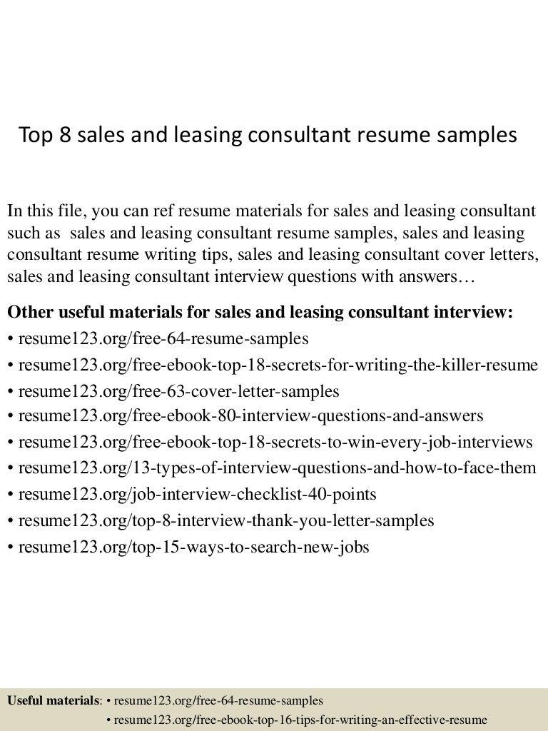 top8salesandleasingconsultantresumesamples150723085717lva1app6891thumbnail4jpgcb 1437641883 – Leasing Consultant Resume Sample