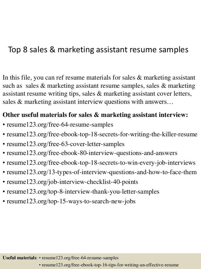 top8salesmarketingassistantresumesamples 150705151438 lva1 app6891 thumbnail 4jpgcb1436109326 - Marketing Assistant Resume Sample