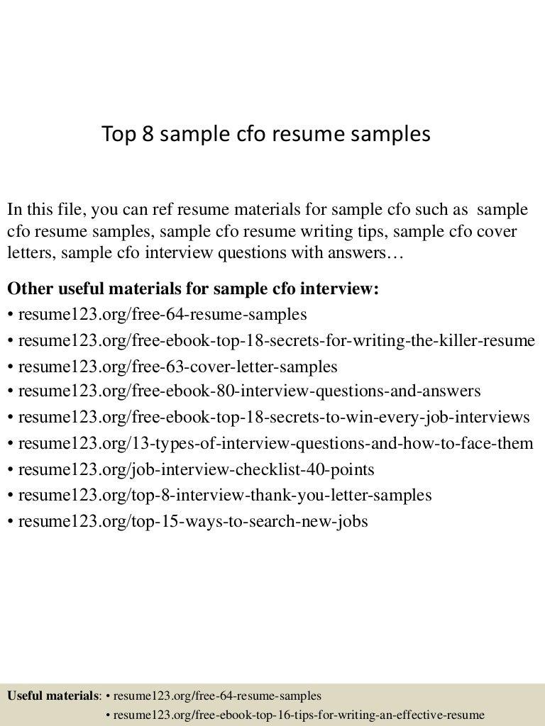 top8samplecforesumesamples 150723090224 lva1 app6892 thumbnail 4jpgcb1437642193 - Resume Of Cfo