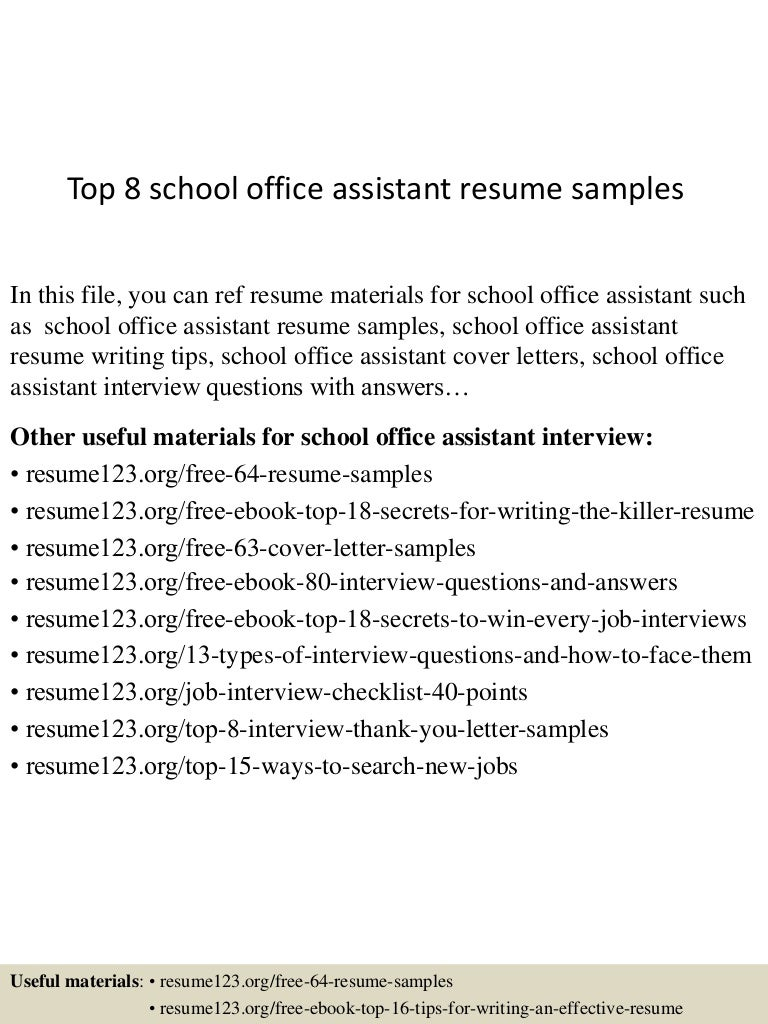 top8schoolofficeassistantresumesamples 150507085907 lva1 app6891 thumbnail 4jpgcb1430989197 - Office Assistant Interview Questions And Answers