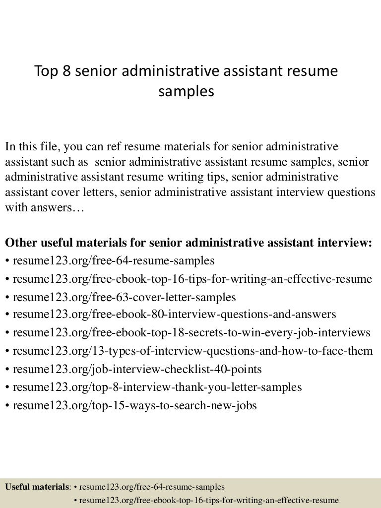 top8senioradministrativeassistantresumesamples 150331220736 conversion gate01 thumbnail 4 jpg cb 1427857705