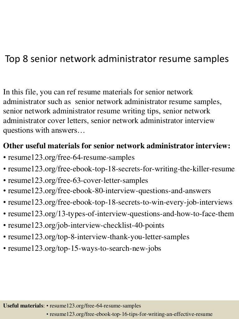 top8seniornetworkadministratorresumesamples 150516013958 lva1 app6891 thumbnail 4jpgcb1431740444 - Network Administrator Resume Samples