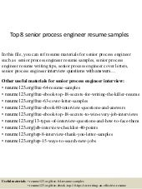 top 8 senior process engineer resume samples - Senior Process Engineer Sample Resume