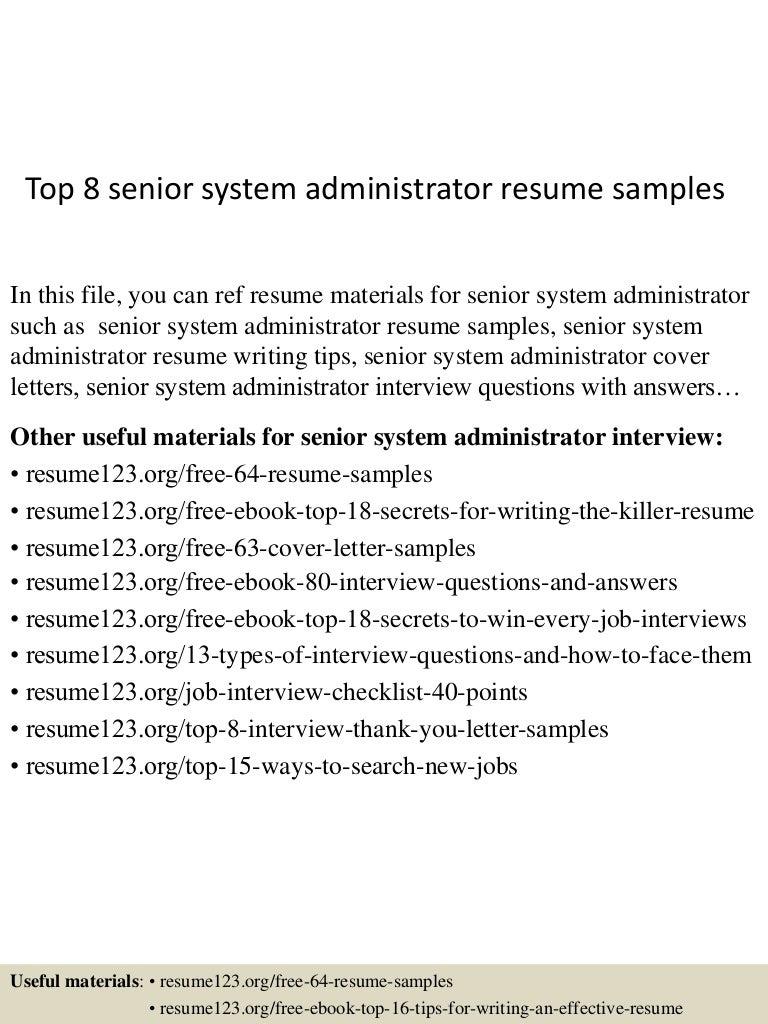 Top 8 Senior System Administrator Resume Samples