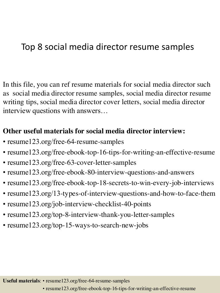 top8socialmediadirectorresumesamples 150406202114 conversion gate01 thumbnail 4 jpg cb 1428369719