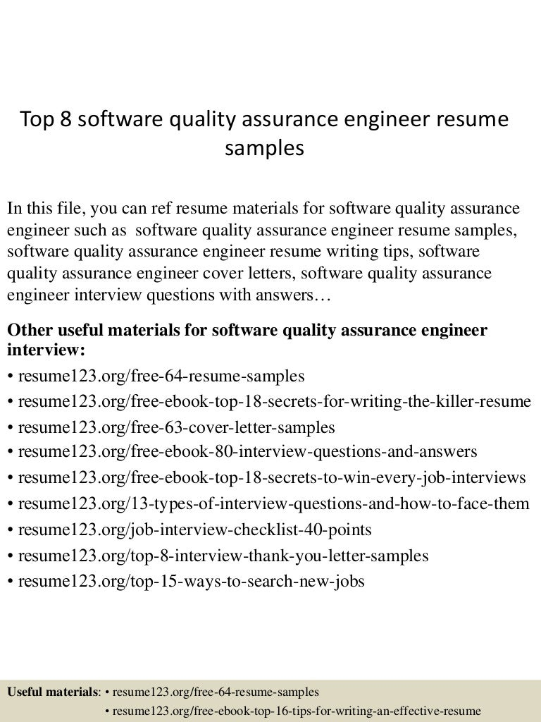 top8softwarequalityassuranceengineerresumesamples 150512081606 lva1 app6891 thumbnail 4jpgcb1431418611 - Quality Assurance Resume