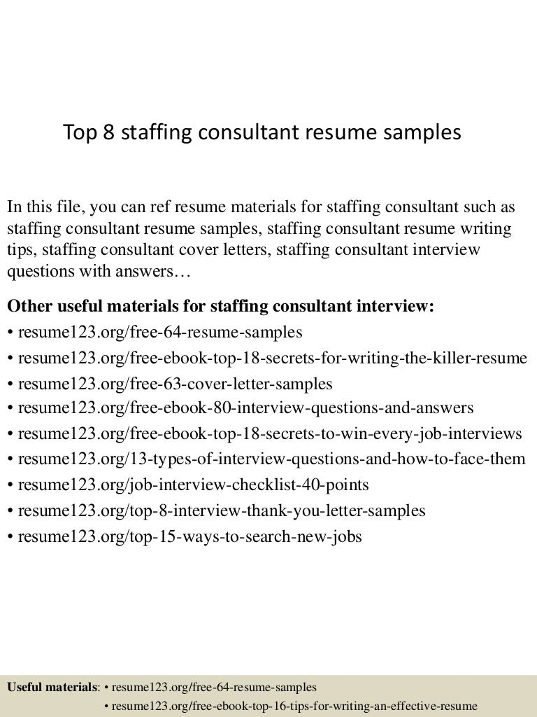 Top 8 staffing consultant resume samples