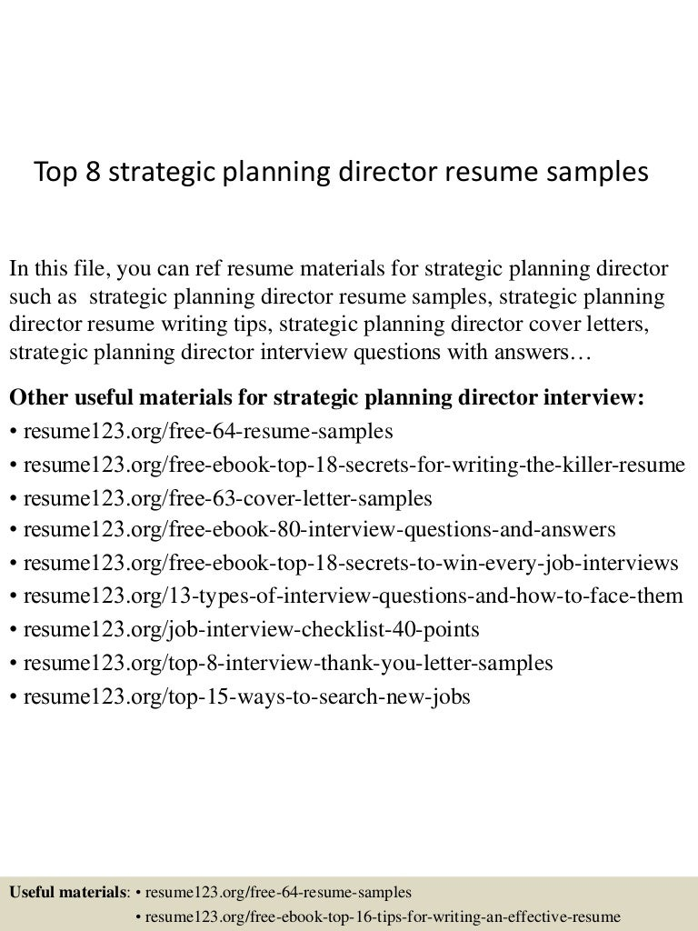 Top8strategicplanningdirectorresumesamples 150514010946 lva1 app6892 thumbnail 4gcb1431565834 madrichimfo Choice Image