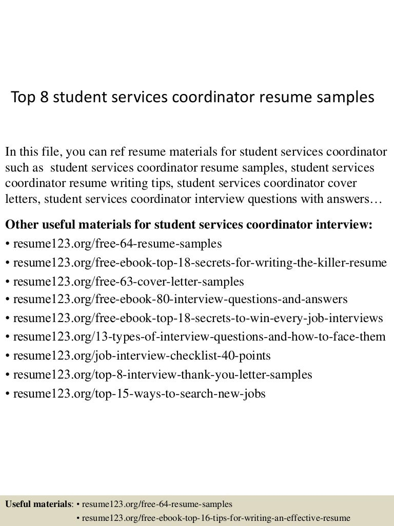 top8studentservicescoordinatorresumesamples 150511080306 lva1 app6891 thumbnail 4jpgcb1431331433 - Student Teaching Coordinator Sample Resume