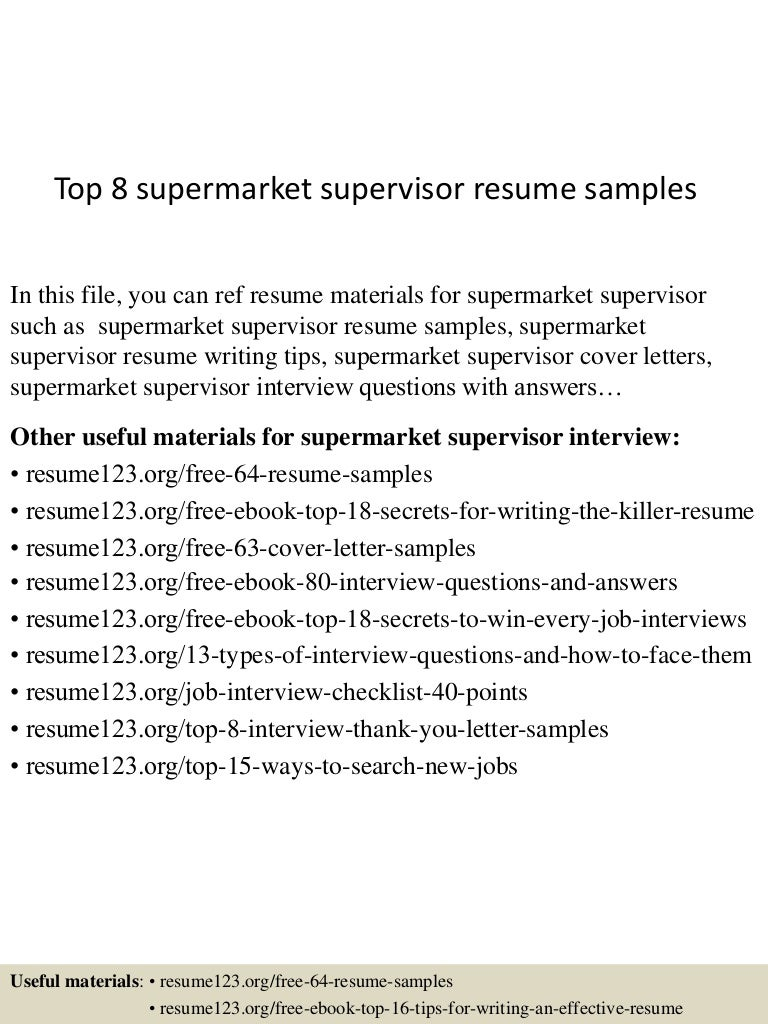 top8supermarketsupervisorresumesamples150517112727lva1app6891thumbnail4jpgcb 1431862091 – Sales Supervisor Resume