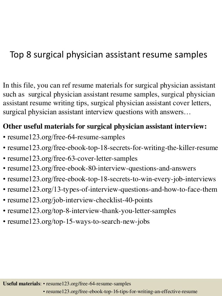 Top 8 Surgical Physician Assistant Resume Samples