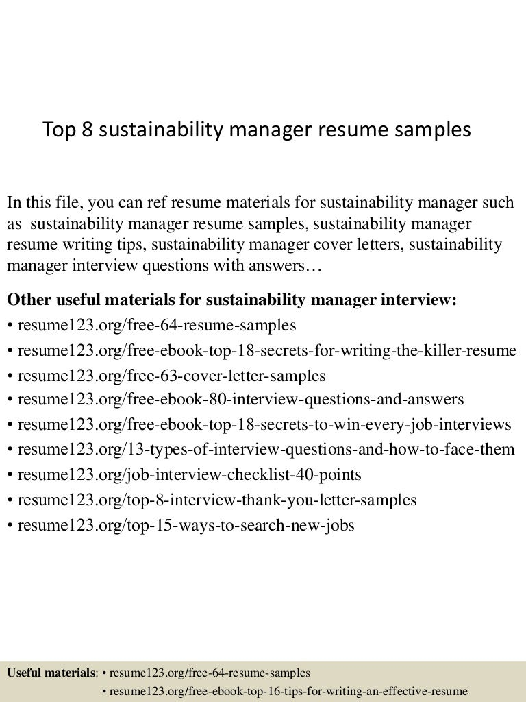 top8sustainabilitymanagerresumesamples 150515013544 lva1 app6892 thumbnail 4jpgcb1431653787 - Sustainability Officer Sample Resume