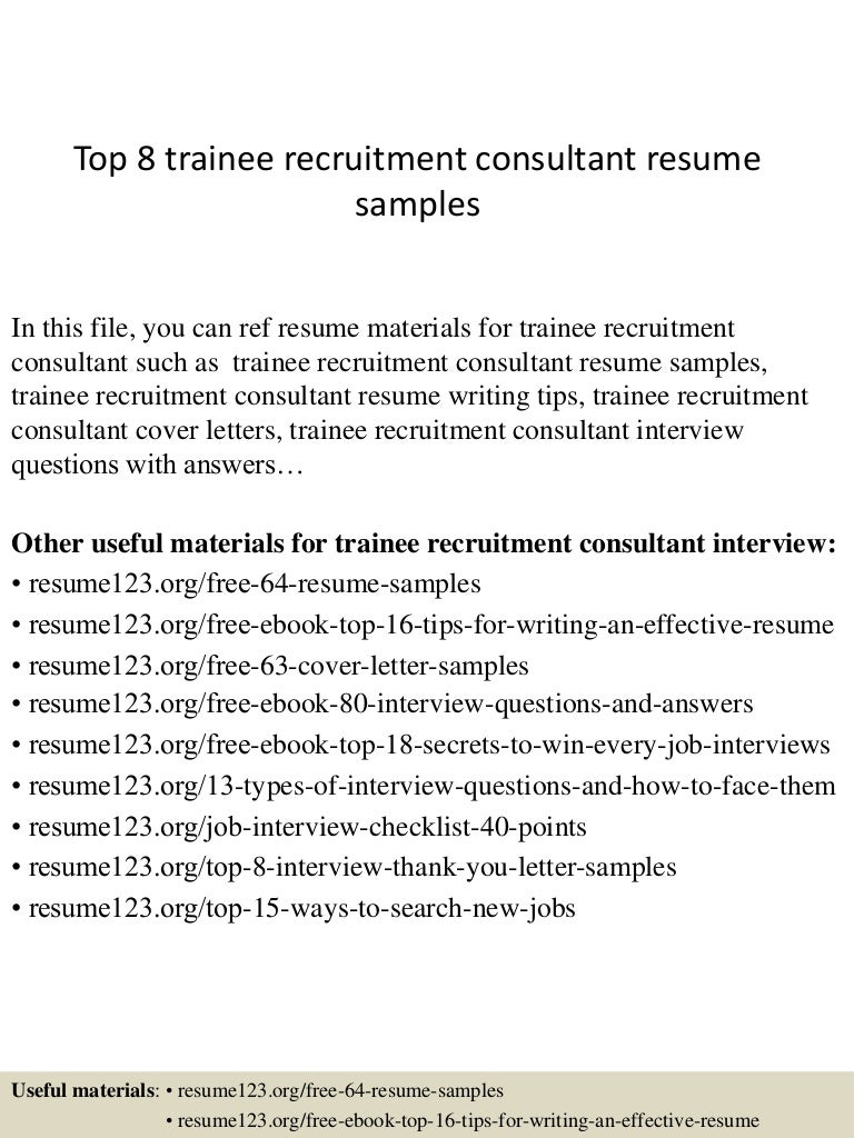 Top8traineerecruitmentconsultantresumesamples 150410042009 conversion gate01 thumbnail 4gcb1428657656 madrichimfo Image collections
