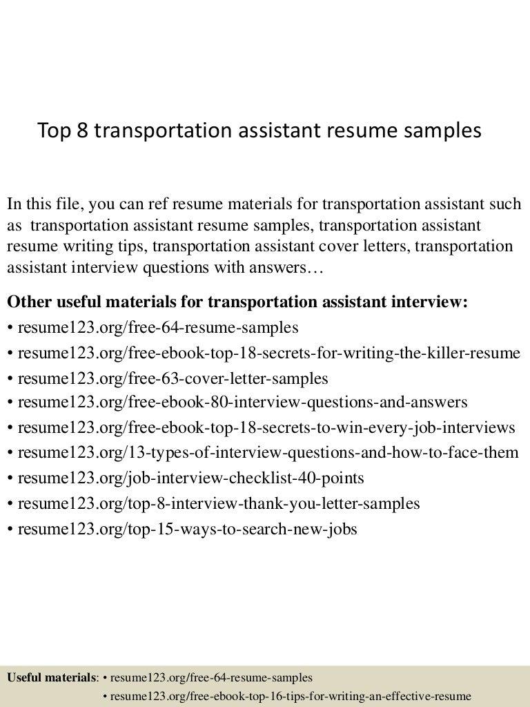 Top 8 transportation assistant resume samples