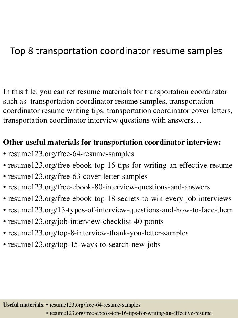 top8transportationcoordinatorresumesamples 150410081221 conversion gate01 thumbnail 4jpgcb1428671586 - Transportation Resume Examples