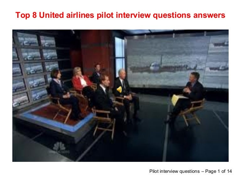 top 8 united airlines pilot interview questions answers - Airline Pilot Job Interview Questions And Answers