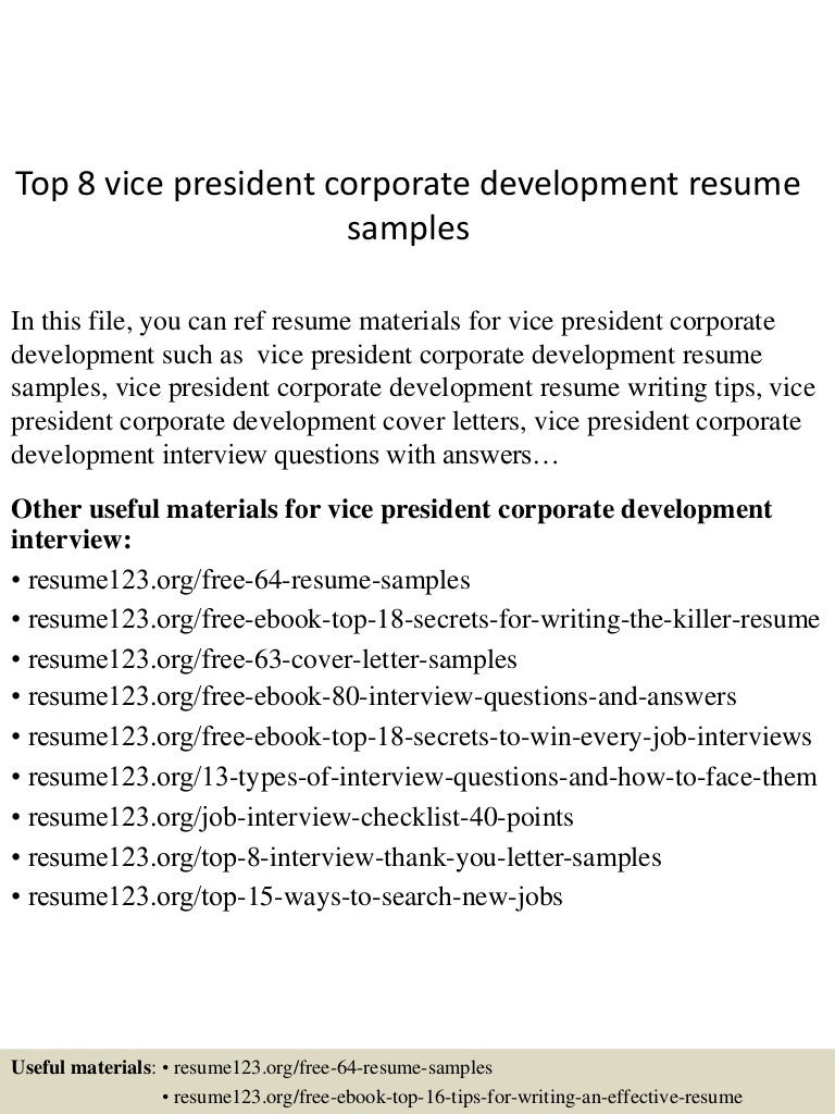top8vicepresidentcorporatedevelopmentresumesamples-150527132006-lva1-app6891-thumbnail-4.jpg?cb=1432734158
