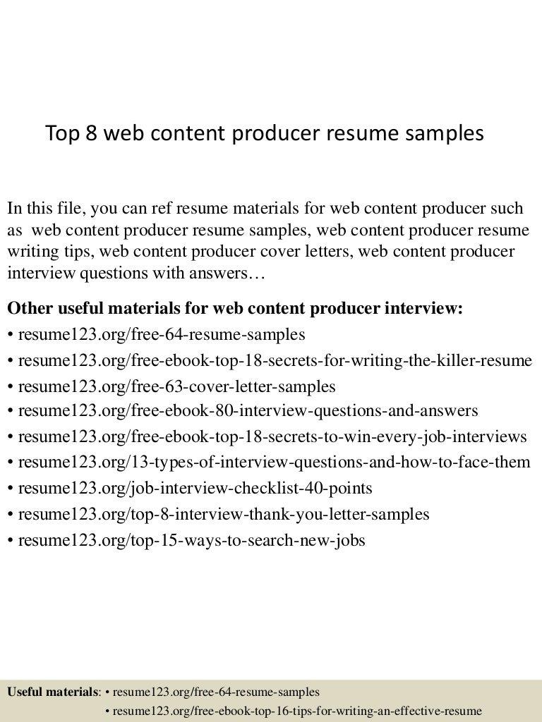top8webcontentproducerresumesamples 150527132106 lva1 app6891 thumbnail 4jpgcb1432734188 - Web Producer Resume