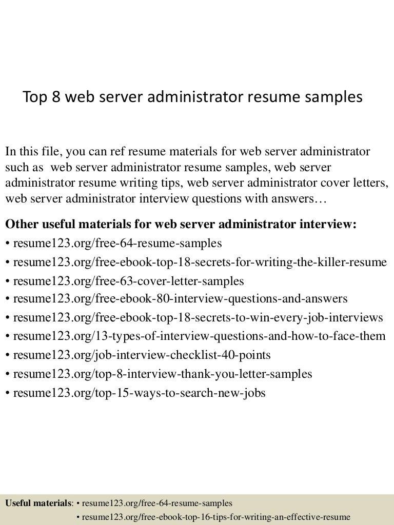 resume for server support engineer vosvetenet top8webserveradministratorresumesamples 150529140233 lva1 app6891 thumbnail 4 resume for server support - Iis Systems Administration Sample Resume