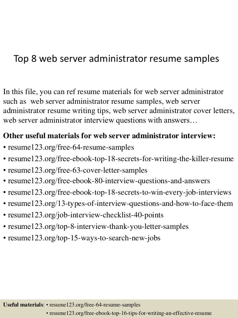 top8webserveradministratorresumesamples 150529140233 lva1 app6891 thumbnail 4 jpg cb 1432908473