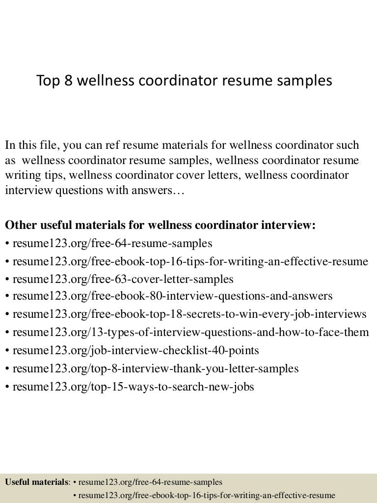 ... thumbnail 4jpg?cb=1428369177 Top8wellnesscoordinatorresumesamples  150406201208 Conversion Gate01 Thumbnail 4 Top 8 Wellness Coordinator Resume  Samples
