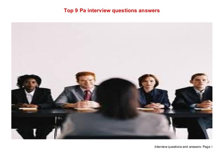 Top 9 pa interview questions answers