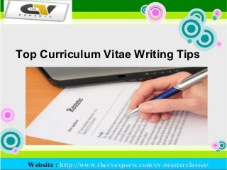 Top Curriculum Vitae Writing Tips