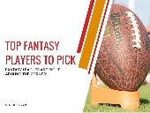 Top Fantasy Players to Pick