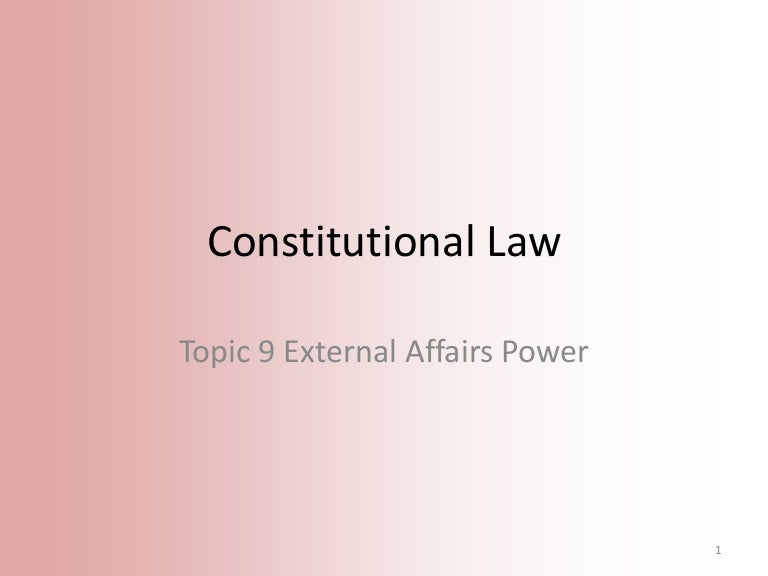 external affairs power Aspects of the external affairs power are capable of suppm1ing the validity of s 198aha of the }vfigration act 1958 (cth) or the application in this case of s 32b of the financial framework (supplementary powers) act 1997 (cth.