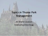 Topics in Theme Park Management
