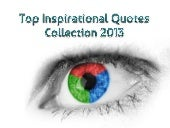 Top Inspirational Quotes Collection 2013