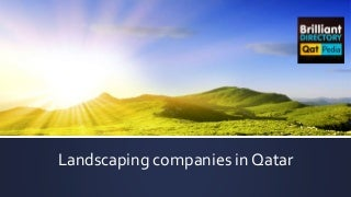 Top landscaping companies in qatar