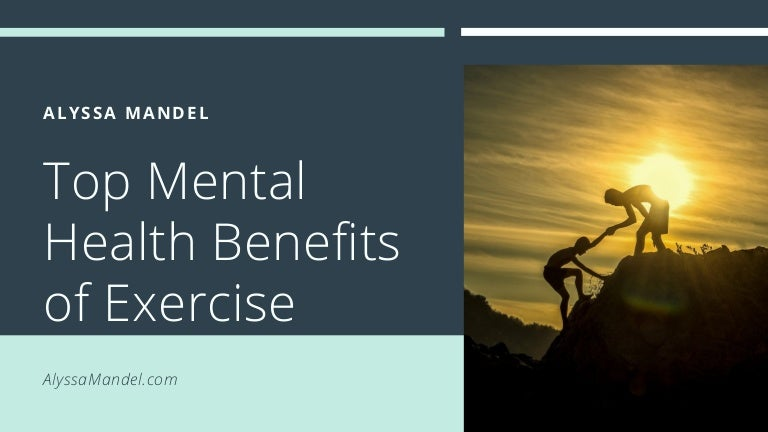 Top Mental Health Benefits of Exercise