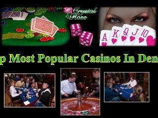 Top Most Popular Casinos In Denver