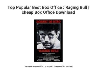 Top Popular Best Box Office : Raging Bull - cheap Box Office Download