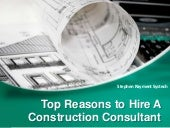 Top Reasons To Hire a Construction Consultant | Stephen Rayment Systech