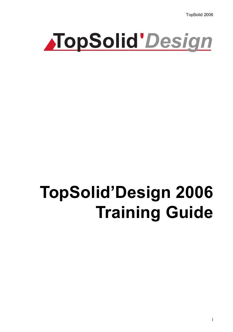Topsolid design 2006 manual