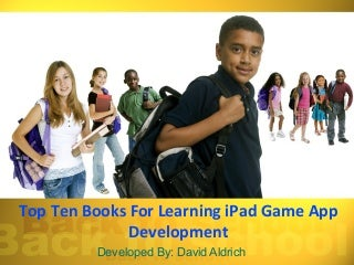 Top Ten Books for Learning iPad Game App Development