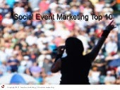 Top Ten Social Event Marketing Tips