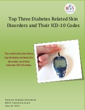 Top three diabetes related skin disorders and their icd 10 codes