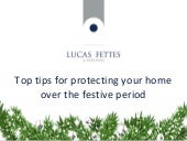 Top tips for protecting your home over Christmas