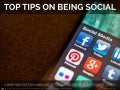 Top Tips on Being Social